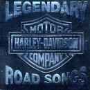 Harley Davidson: Legendary Road Songs