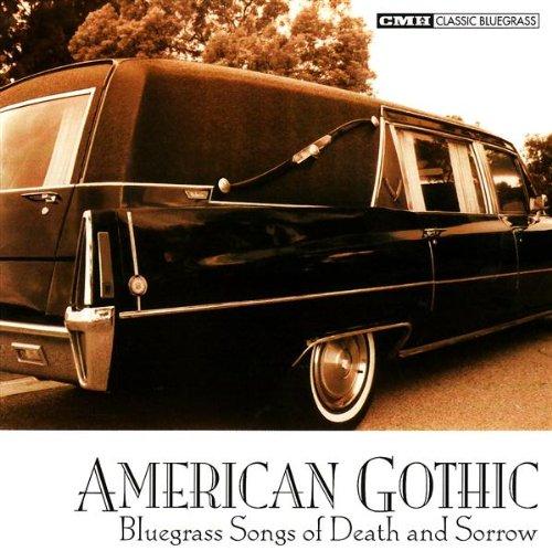 American Gothic: Bluegrass of Death & Sorrow