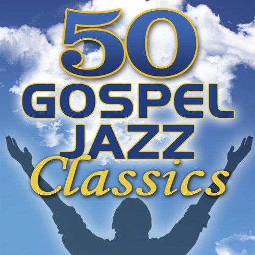 50 Gospel Jazz Classics
