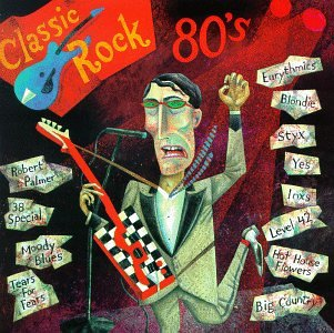 Classic Rock: The 80's