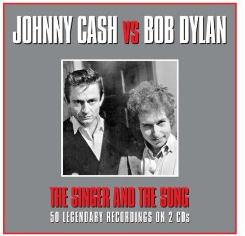 The Singer and the Song – Johnny Cash and Bob Dylan