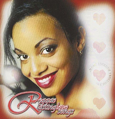 Reggae Lasting Love Songs 3