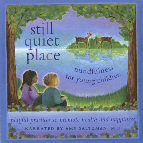 Still Quiet Place: Mindfulness for Young Children