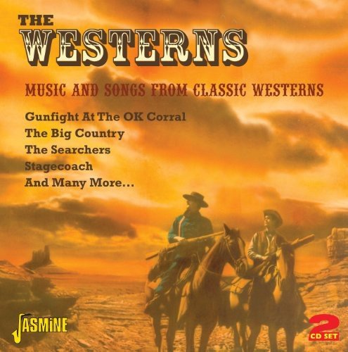 The Westerns – Music And Songs From Classic Westerns [ORIGINAL RECORDINGS REMASTERED] 2CD SET