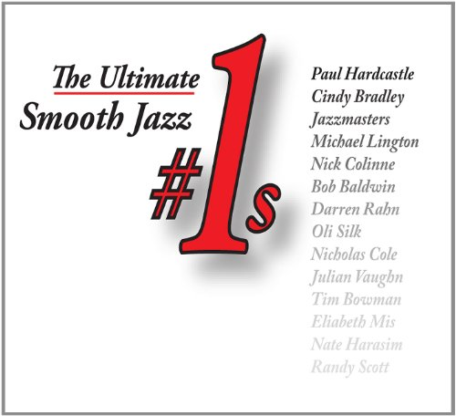 The Ultimate Smooth Jazz #1s