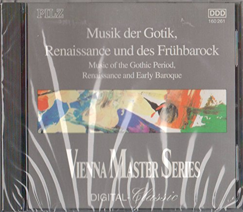 Music of the Gothic Period, Renaissance and Early Baroque
