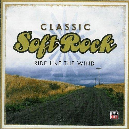 Classic Soft Rock – Ride Like the Wind