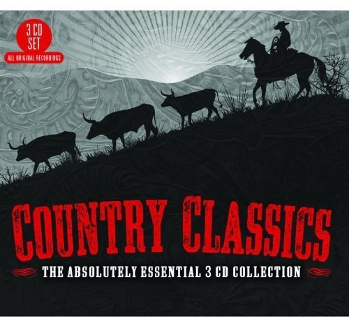 Country Classics: The Absolutely Essential 3cd Col