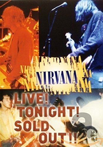Nirvana – Live! Tonight! Sold Out!