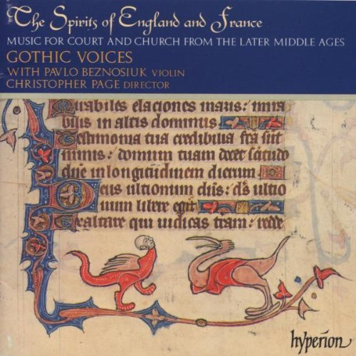 The Spirits of England and France, Vol 1 – Music of the later Middle Ages for Court and Church /Gothic Voices * P Beznosiuk * Page