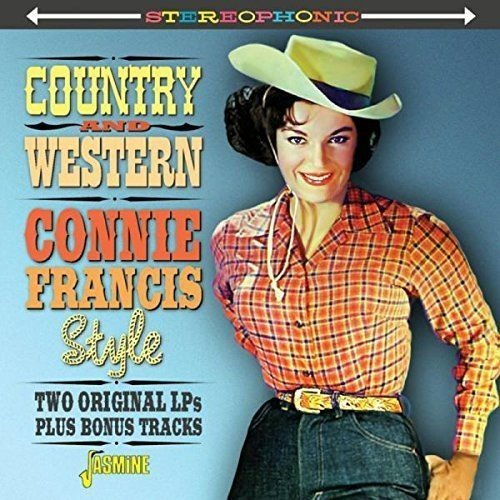 Country And Western Connie Francis Style – Two Original LPs Plus Bonus Tracks [ORIGINAL RECORDINGS REMASTERED]