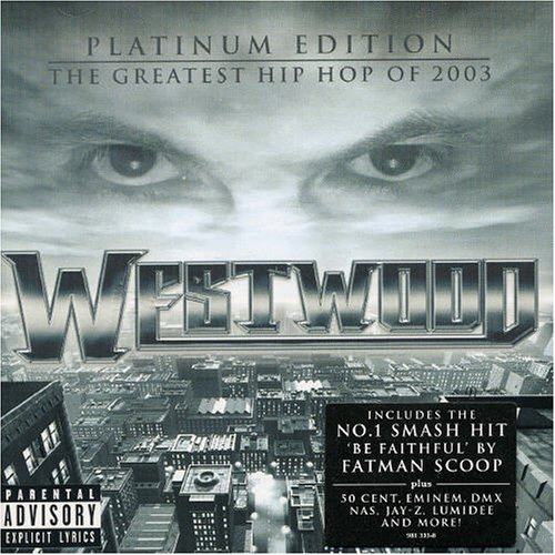 Westwood – Platinum Edition – The Greatest Hip Hop of 2003 (2 CDs)