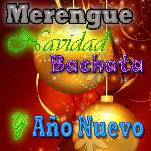 Merengue, Navidad Bachata y An'o Nuevo (2011-2012CD)