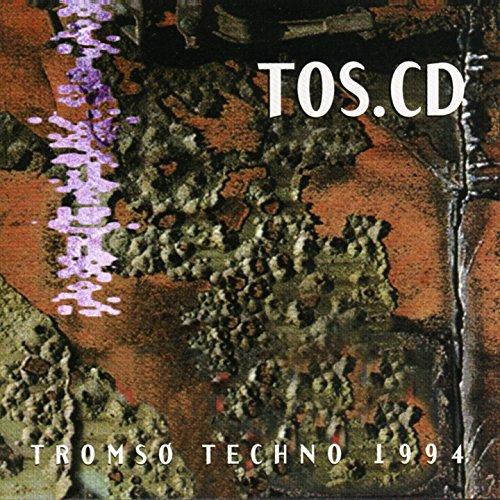 TOS.CD – Tromsø Techno 1994