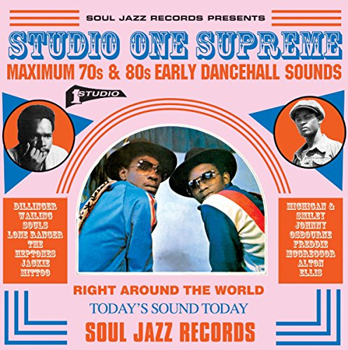STUDIO ONE Supreme: Maximum 70s and 80s Early Dancehall Sounds