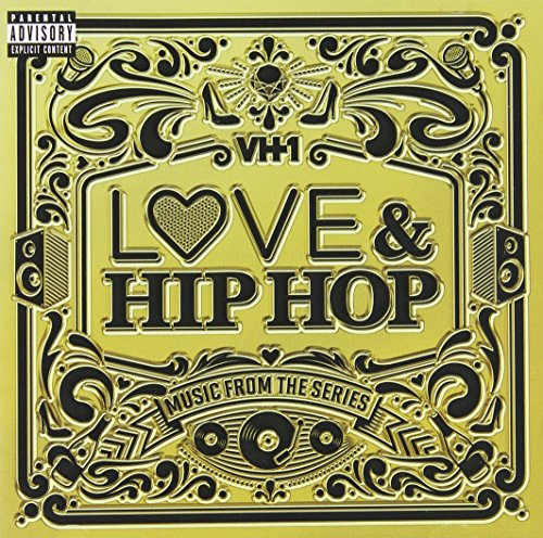VH1 Love & Hip Hop: Music From The Series [Explicit]